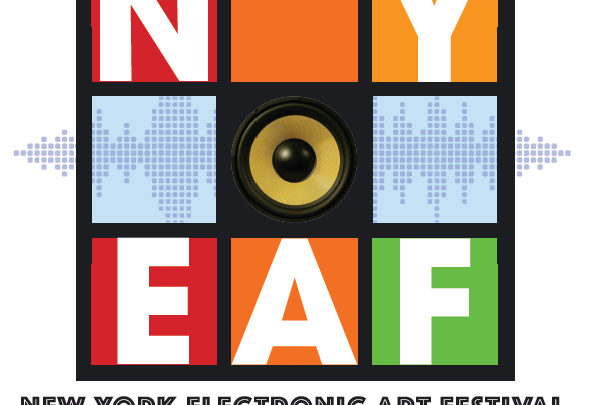 [May 26 – July 23] 2017 New York Electronic Art Festival